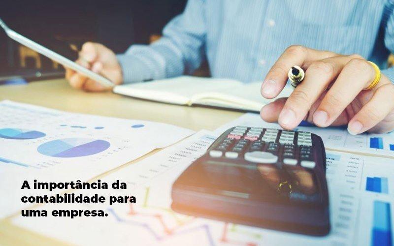 A Importancia Da Contabilidade Para Uma Empresa 1 Blog Parecer Contabilidade - Contabilidade em Cascavel - PR | Visa Contabilidade
