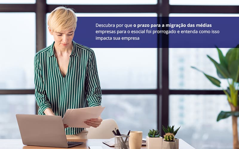 Esocial Prazo Prorrogado Atencao Para Cadastrar A Sua Empresa - Contabilidade em Cascavel - PR | Visa Contabilidade
