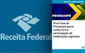 Nova Fase Do Pronampe Agora Conta Com A Participacao De Instituicoes Regionais - Contabilidade em Cascavel - PR | Visa Contabilidade