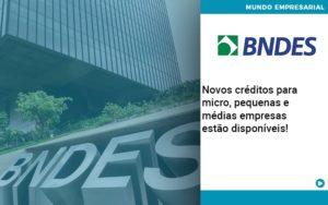 Novos Creditos Para Micro Pequenas E Medias Empresas Estao Disponiveis Organização Contábil Lawini - Contabilidade em Cascavel - PR | Visa Contabilidade