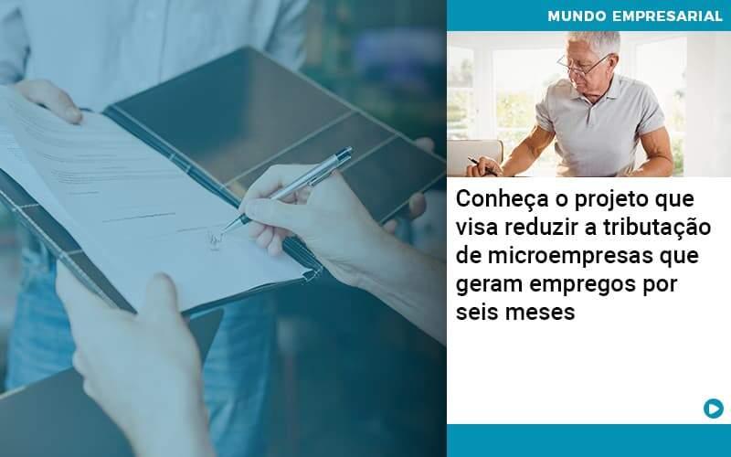Conheca O Projeto Que Visa Reduzir A Tributacao De Microempresas Que Geram Empregos Por Seis Meses Organização Contábil Lawini - Contabilidade em Cascavel - PR | Visa Contabilidade