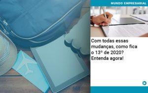 Ferias E 13 Especialistas Explicam O Calculo Em 2020 Organização Contábil Lawini - Contabilidade em Cascavel - PR | Visa Contabilidade